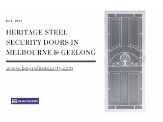 Buy Heritage Steel Security Doors in Geelong, Melbourne - Bayside Security