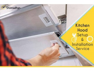 Best Kitchen Hood Services in Dhaka