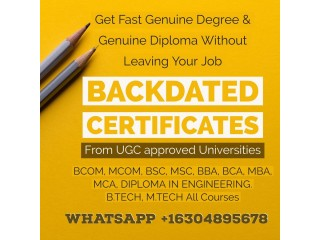 Backdated B,tech, BE, Certificates with Attestation Saudi Arabia, Riyadh, WhatsApp +16304895678