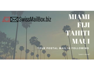 WELCOME TO SWISSMAILBOX Your home away from home mailbox