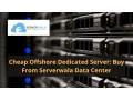 cheap-offshore-dedicated-server-buy-from-serverwala-data-center-small-0