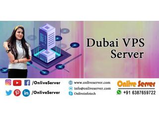Get Dubai VPS Server Plans By Onlive Server