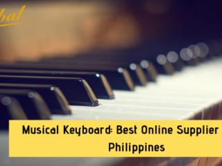 Musical Keyboard: Best Online Supplier in the Philippines