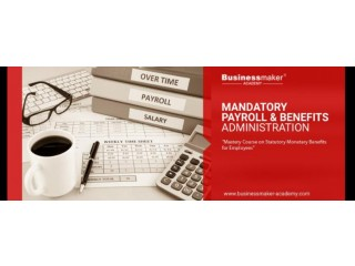 MANDATORY PAYROLL & BENEFITS ADMINISTRATION