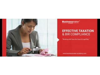 EFFECTIVE TAXATION & BIR COMPLIANCE