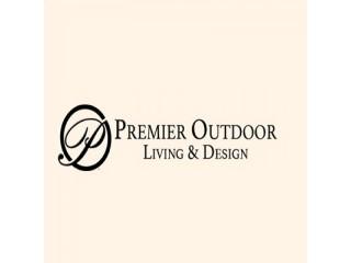 Premier Outdoor Living & Design, Inc