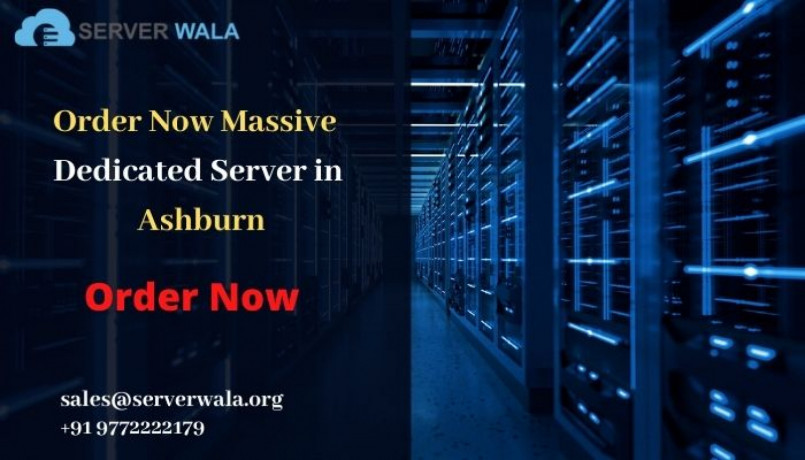 order-now-massive-dedicated-server-in-ashburn-at-low-cost-big-0