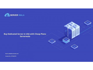 Buy Dedicated Server in USA with Cheap Plans: Serverwala