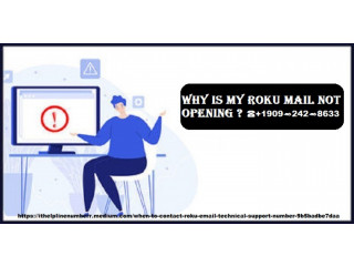 Why is my Roku Mail Not Opening? +1(9092428633)