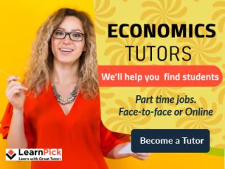 Economics Qualified Tutors Required for LearnPick